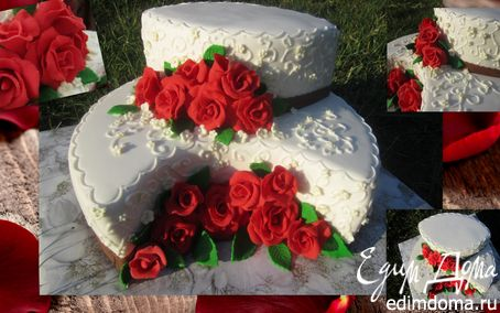 """Рецепт Торт """" Красные розы на белом"""""""