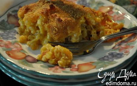 Рецепт Запеканка для гурманов-Gourmet macaroni and cheese