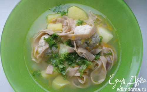 Рецепт Суп с фрикадельками и домашней гречневой лапшой